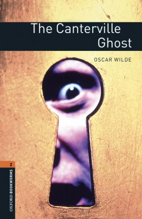 Oxford Bookworms Library: Level 2:: The Canterville Ghost audio pack