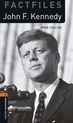 Oxford Bookworms Library Factfiles: Level 2:: John F Kennedy audio pack