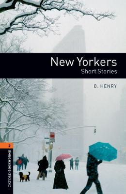 Oxford Bookworms Library: Level 2:: New Yorkers - Short Stories audio pack