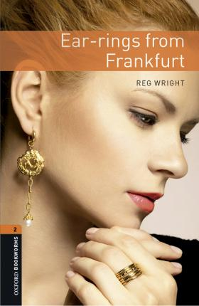 Oxford Bookworms Library: Level 2:: Ear-rings from Frankfurt audio pack