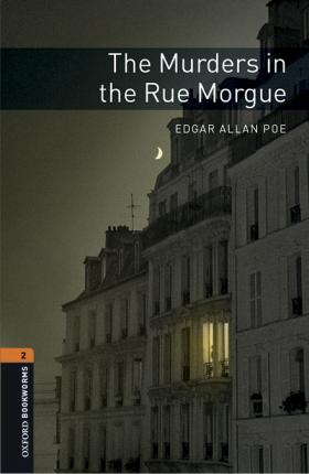 Oxford Bookworms Library: Level 2:: The Murders in the Rue Morgue audio pack