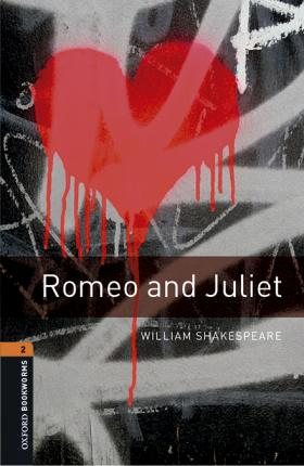 Oxford Bookworms Library: Level 2:: Romeo and Juliet Playscript