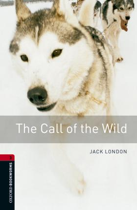 Oxford Bookworms Library: Level 3:: The Call of the Wild audio pack