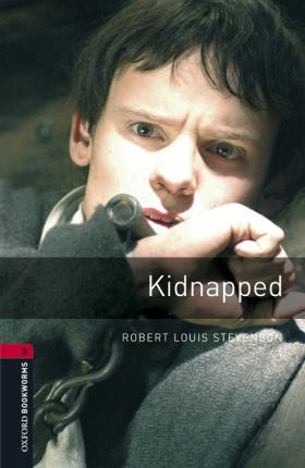 Oxford Bookworms Library: Level 3:: Kidnapped audio pack