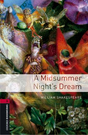 Oxford Bookworms Library: Level 3:: A Midsummer Night's Dream audio pack