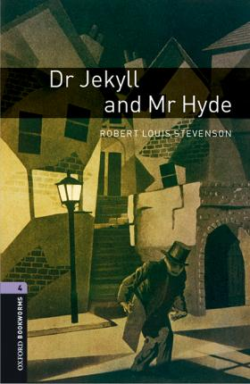 Oxford Bookworms Library: Level 4:: Dr Jekyll and Mr Hyde audio pack