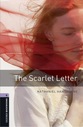 Oxford Bookworms Library Level 4 The Scarlet Letter audio pack