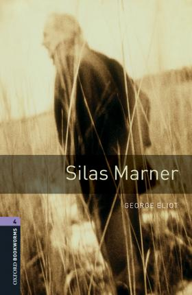 Oxford Bookworms Library: Level 4:: Silas Marner audio pack