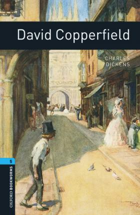 Oxford Bookworms Library: Level 5:: David Copperfield audio pack