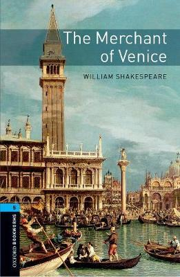Oxford Bookworms Library: Level 5:: The Merchant of Venice audio pack