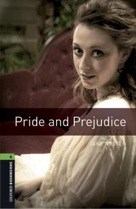 Oxford Bookworms Library: Level 6:: Pride and Prejudice audio pack