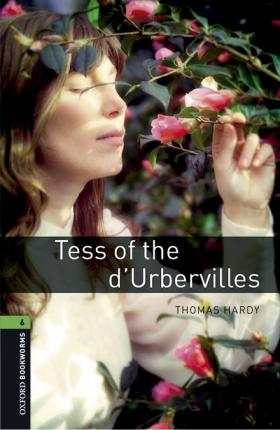 Oxford Bookworms Library: Level 6:: Tess of the d'Ubervilles audio pack