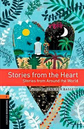 Oxford Bookworms Library: Level 2:: Stories from the Heart