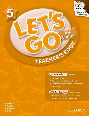 Let's Go: 5: Teacher's Book With Test Center Pack
