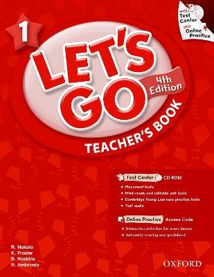 Let's Go: 1: Teacher's Book With Test Center Pack