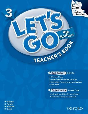 Let's Go: 3: Teacher's Book With Test Center Pack