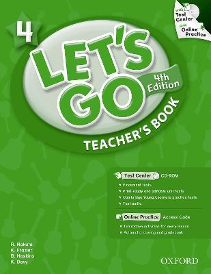Let's Go: 4: Teacher's Book With Test Center Pack
