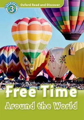 Oxford Read and Discover: Level 3: Free Time Around the World Audio CD Pack