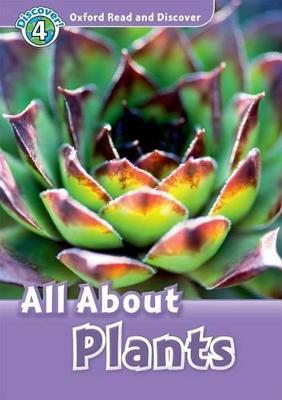 Oxford Read and Discover: Level 4: All About Plants Audio CD Pack