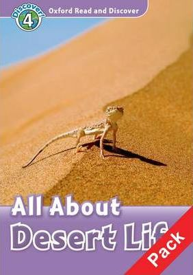 Oxford Read and Discover: Level 4: All About Desert Life Audio CD Pack