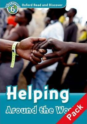 Oxford Read and Discover: Level 6: Helping Around the World Audio CD Pack