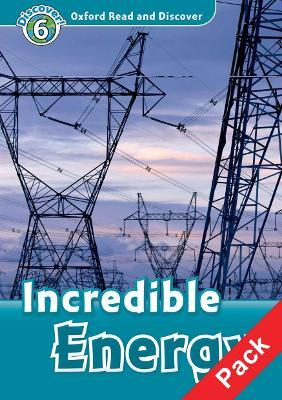 Oxford Read and Discover: Level 6: Incredible Energy Audio CD Pack