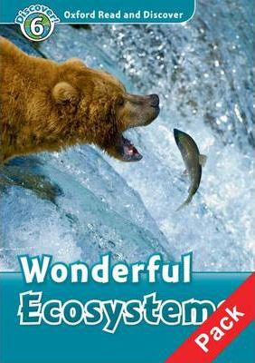 Oxford Read and Discover: Level 6: Wonderful Ecosystems Audio CD Pack