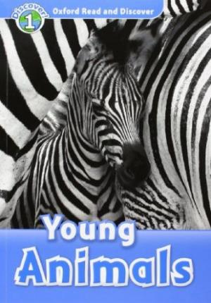Oxford Read and Discover: Level 1: Young Animals Audio CD Pack