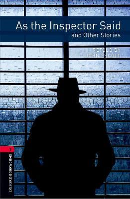 Oxford Bookworms Library Level 3 As the Inspector Said and Other Stories Audio Pack