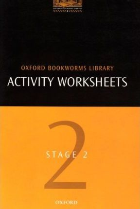 The Oxford Bookworms Library: Activity Worksheets