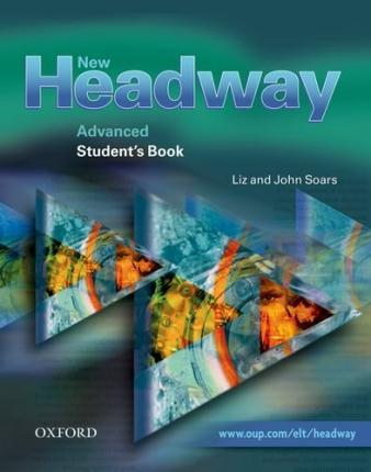 New Headway Advanced: Student's Book and Workbook With Answer Key Pack