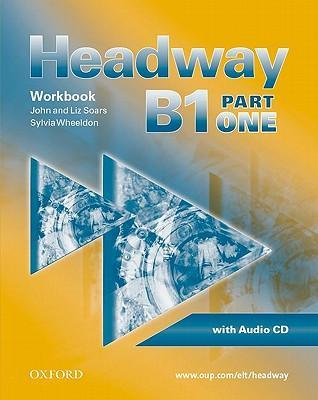 Headway - CEF - Edition. Level B1 Part 1. Workbook, CD und CD-ROM