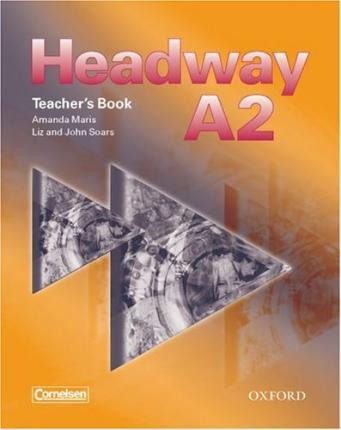 Headway A2. Teacher's Book (Germany)