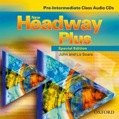 New Headway Plus Pre Intermediate Class: New Headway Plus Special Edition Pre Intermediate Class CD (2 Discs) Class CD Pre-intermediate level