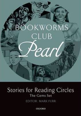 Bookworms Club Stories for Reading Circles: Pearl (Stages 2 and 3)