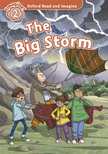 Oxford Read and Imagine: Level 2:: The Big Storm audio CD pack