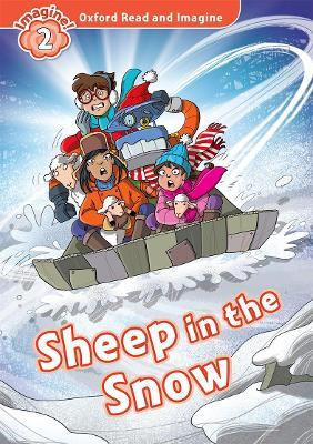 Oxford Read and Imagine: Level 2:: Sheep In The Snow audio CD pack