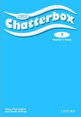 New Chatterbox: Level 1: Teacher's Book