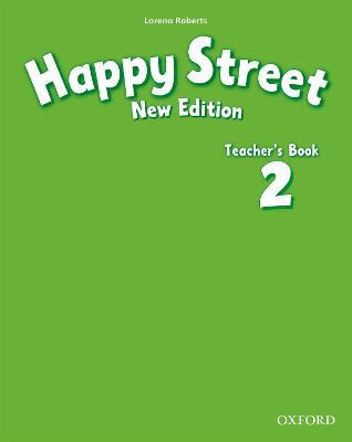 Happy Street: 2 New Edition: Teacher's Book