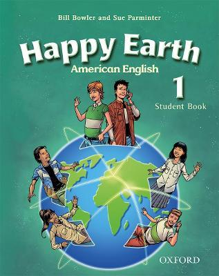 American Happy Earth 1: Student Book with MultiROM