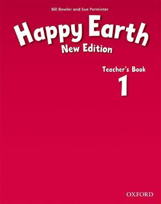 Happy Earth: 1 New Edition: Teacher's Book