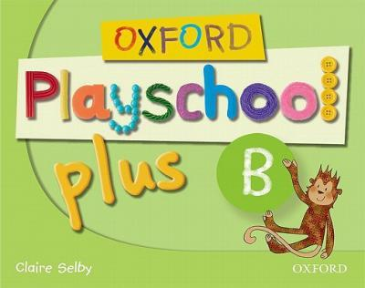 Oxford Playschool Plus B Class Book