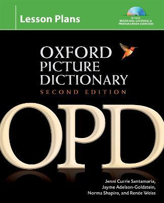 Oxford Picture Dictionary: Lesson Plans: Oxford Picture Dictionary Second Edition: Lesson Plans Lesson Plans