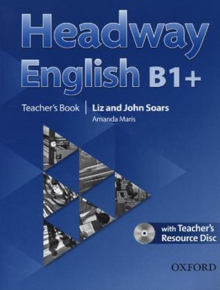 Headway English: B1+ Teacher's Book Pack (DE/AT), with CD-ROM
