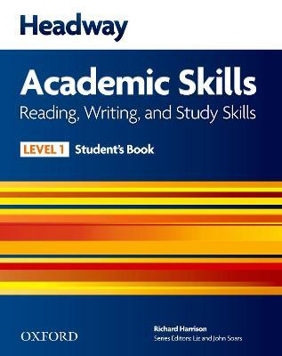 Headway Academic Skills: 1: Reading, Writing, and Study Skills Student's Book