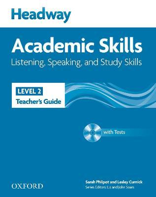 Headway Academic Skills: 2: Listening, Speaking, and Study Skills Teacher's Guide with Tests CD-ROM