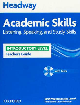 Headway Academic Skills: Introductory: Listening, Speaking, and Study Skills Teacher's Guide with Tests CD-ROM