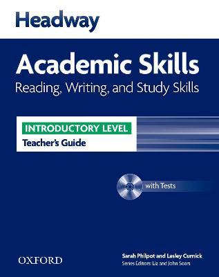 Headway Academic Skills: Introductory: Reading, Writing, and Study Skills Teacher's Guide with Tests CD-ROM