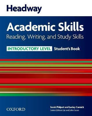 Headway Academic Skills: Introductory: Reading, Writing, and Study Skills Student's Book with Oxford Online Skills