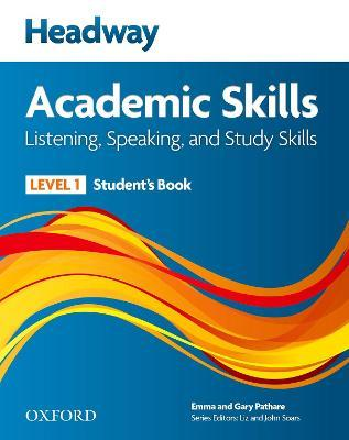 Headway Academic Skills: 1: Listening, Speaking, and Study Skills Student's Book with Oxford Online Skills